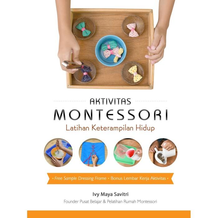 Foto Produk Aktivitas Montessori Latihan Keterampilan Hidup - Ivy Maya Savitri dari Republik Fiksi