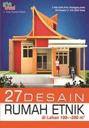 Jual Buku 27 Desain Rumah Etnik Di Lahan 100 200 M2 Griya Kreasi Jakarta Selatan Cawuk Nurdiyanti Tokopedia