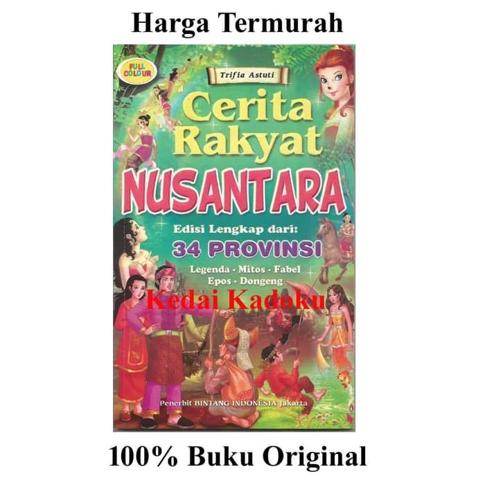 Jual Buku Buku Cerita Rakyat Nusantara Edisi Lengkap 34 Provinsi