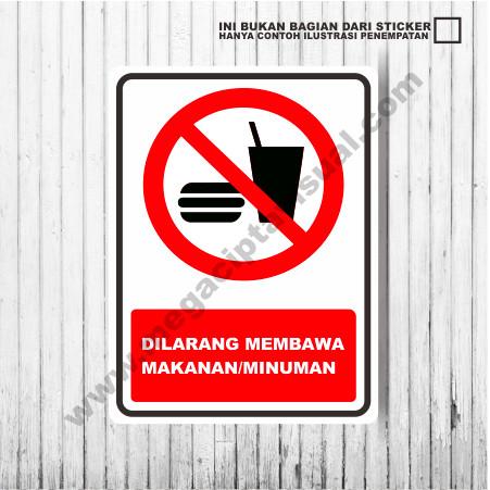 Jual Sticker Larangan Dilarang Membawa Makanan Dan Minuman
