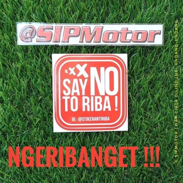 Foto Produk Stiker Motor Mobil Say No To Riba Cutting Sticker dari SIPMotor