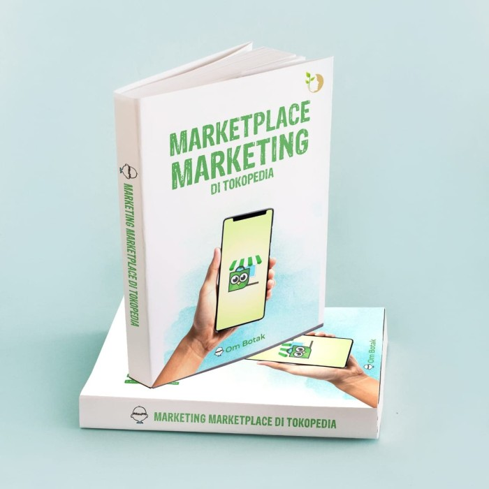 Foto Produk Buku Marketplace Marketing di Tokopedia by Om Botak dari ombotak