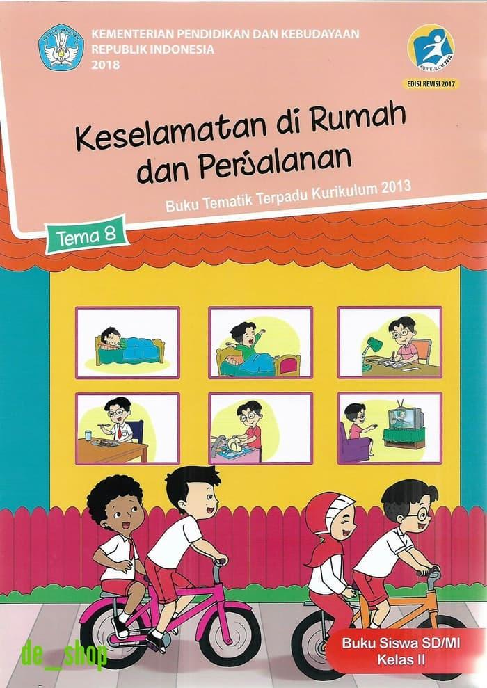 Jual Buku Sd Kelas 1 Buku Tematik Sd Kelas 2 Tema 8 Keselamatan Di Rumah Jakarta Pusat Bakda Uyainah Tokopedia