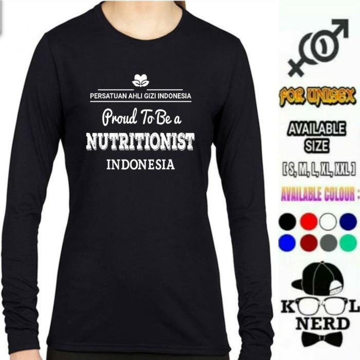 Jual Kaos Lengan Panjang Proud To A Nutritionist Kaos Profesi Ahli Gizi L Kab Cianjur Cool Nerds Tokopedia