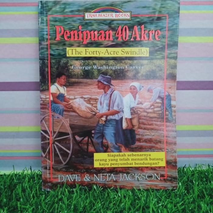 Jual Penipuan 40 Akre By Jackson Kab Kuningan Nusantara Books