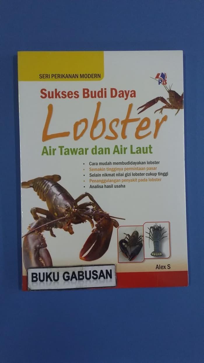 Jual Buku Buku BUKU SUKSES BUDIDAYA LOBSTER AIR TAWAR & AIR Jakarta Timur Ajiman222