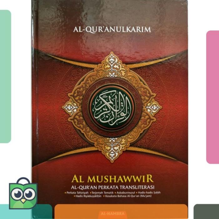 [A4] Al Quran PER KATA AL MUSHAWWIR Terjemah - UKURAN BESAR
