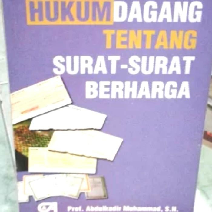 Jual Hukum Dagang Tentang Surat Surat Berharga Prof Abdulkadir Original Dki Jakarta Klm Store Tokopedia