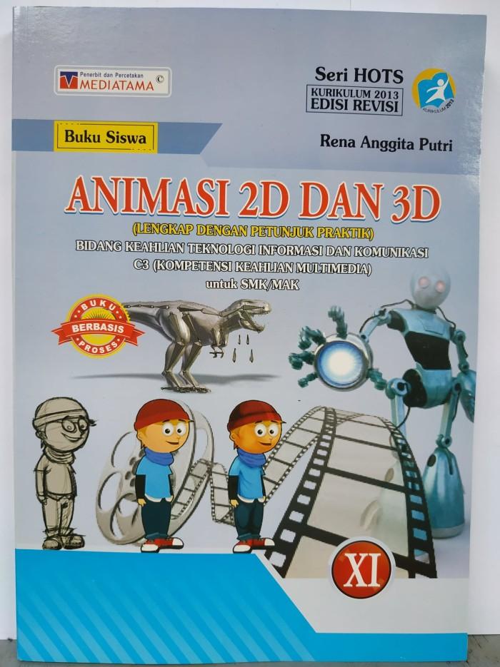 Jual Buku Animasi 2d Dan 3d Smk Kelas Xi Kurikulum 2013 Edisi Revisi Kota Tegal Alfadputra Tokopedia
