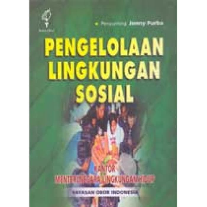 """Buku Lingkungan Hidup Buku Lingkungan Hidup Yayasan Obor """"Pengelolaan"""