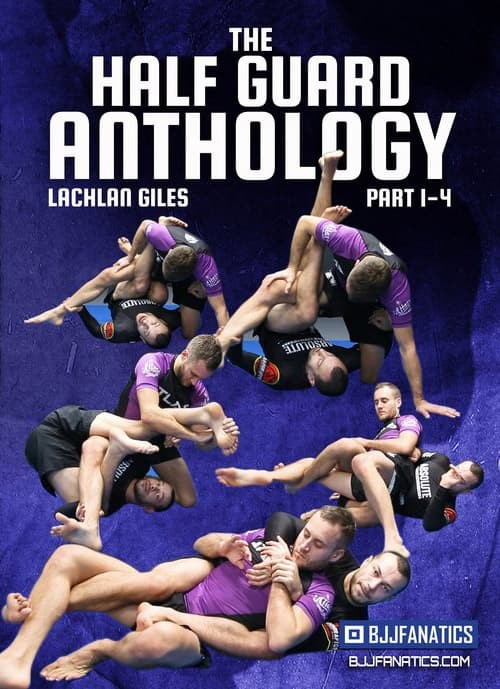 Jual The Half Guard Anthology Part 1-Lachlan Giles-Grappling-BJJ-Wrestling  - Kota Kediri - Video Beladiri | Tokopedia