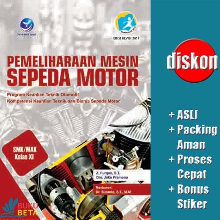 Jual Pemeliharaan Mesin Sepeda Motor Smk Mak Kelas Xi Furqon Kab Sleman Buku Beta Tokopedia