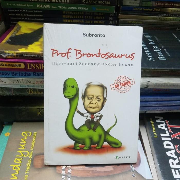 Prof. Brontosaurus Hari-Hari Dokter Hewan - Subronto