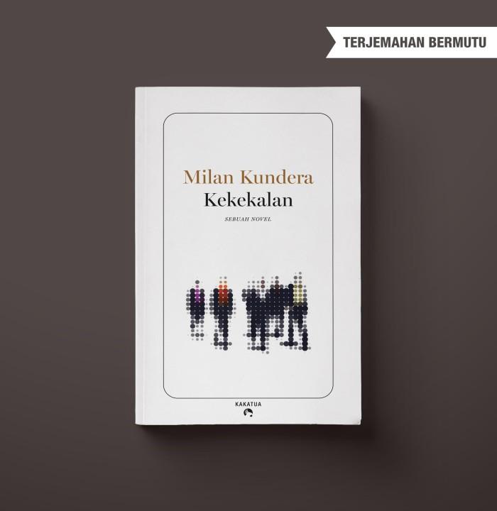 Foto Produk Milan Kundera - Kekekalan dari Kakatua Books