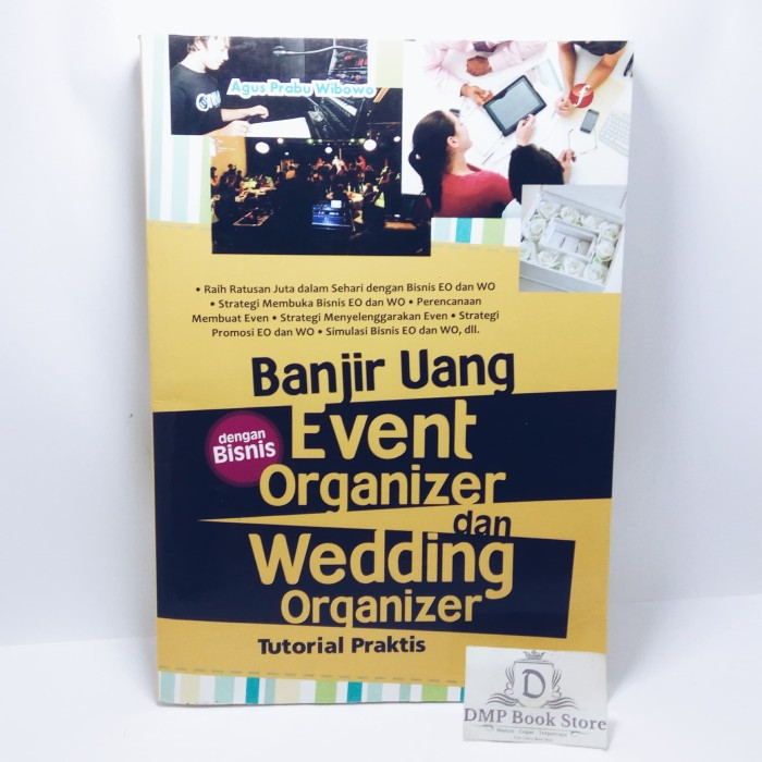 Jual Banjir Uang Dengan Bisnis Eo Dan Wo Agus Prabu Wibowo Jakarta Selatan Dmp Book Store Tokopedia