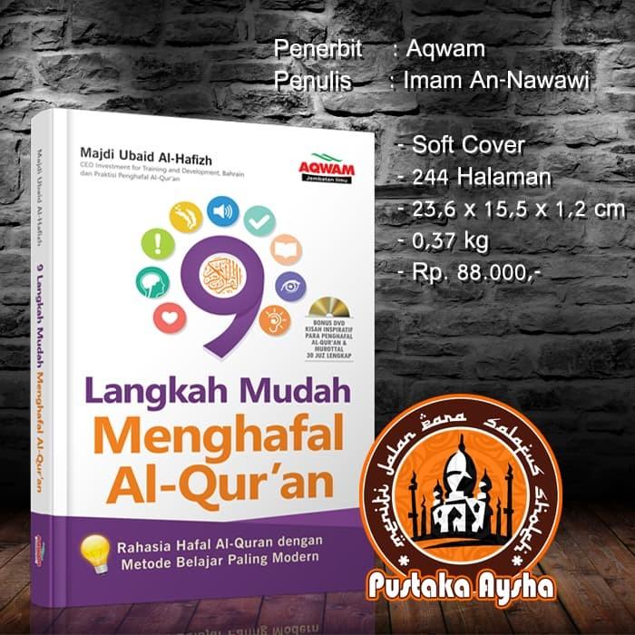 9 Langkah Mudah Menghafal Al Quran - Aqwam - Pustaka Aysha