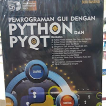 Jual PEMOGRAMAN GUI DENGAN PYTHON DAN PYQT - Kota Bandung - Toko Buku  Keyzha   Tokopedia