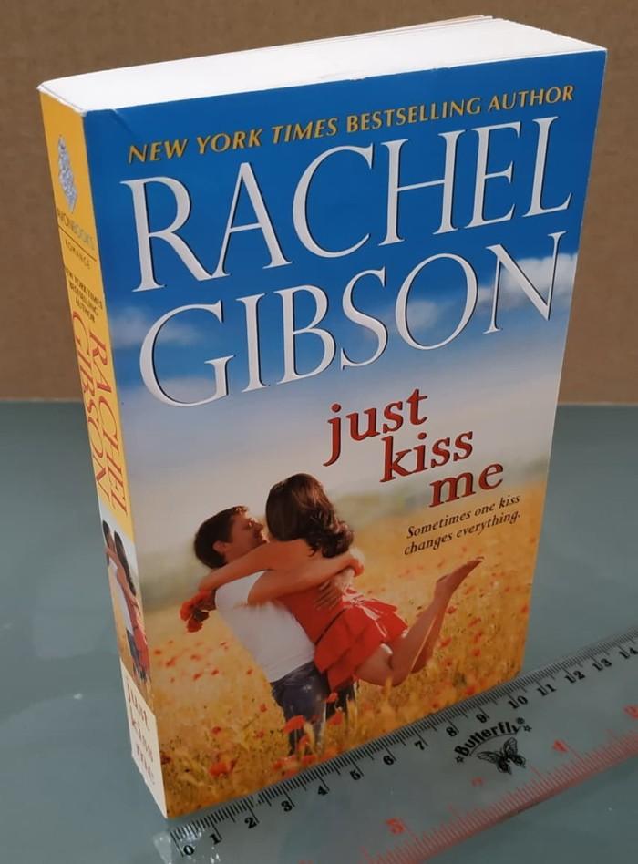 Jual Just Kiss Me Rachel Gibson B Inggris Jakarta Barat