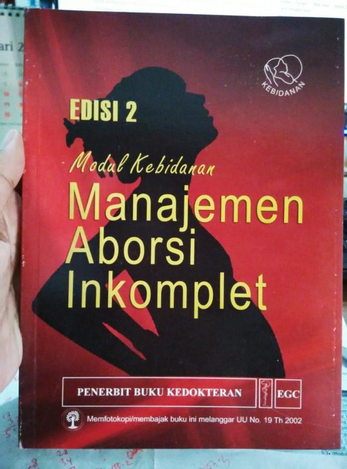 Modul Kebidanan Manajemen Aborsii Inkomplet Edisi 2