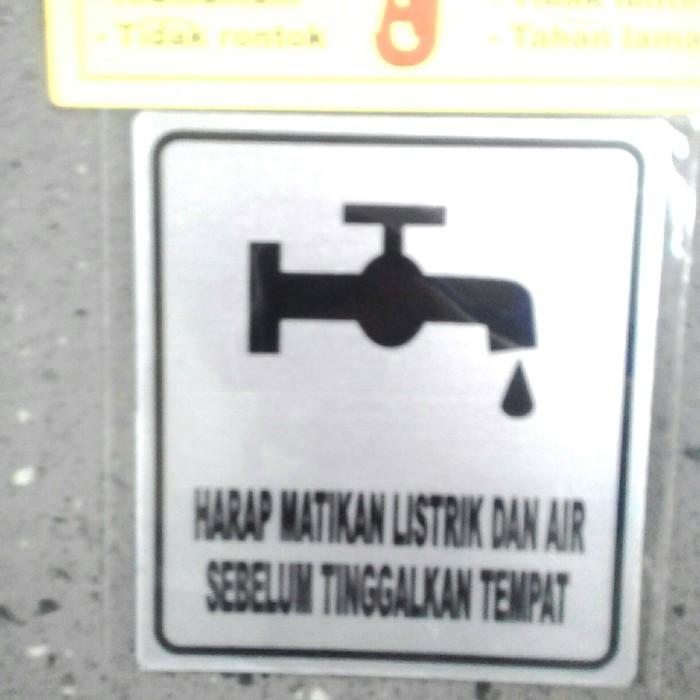 Foto Produk sign board harap matikan listrik dan air sebelom tinggalkan tempat dari rumasa