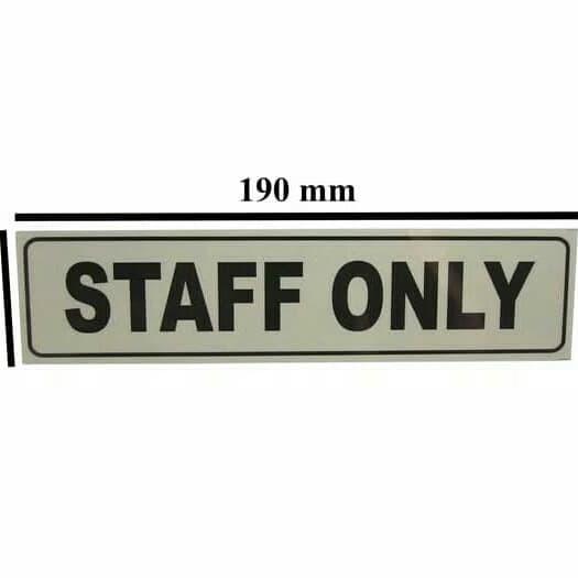 Foto Produk sign board staff only m dari rumasa