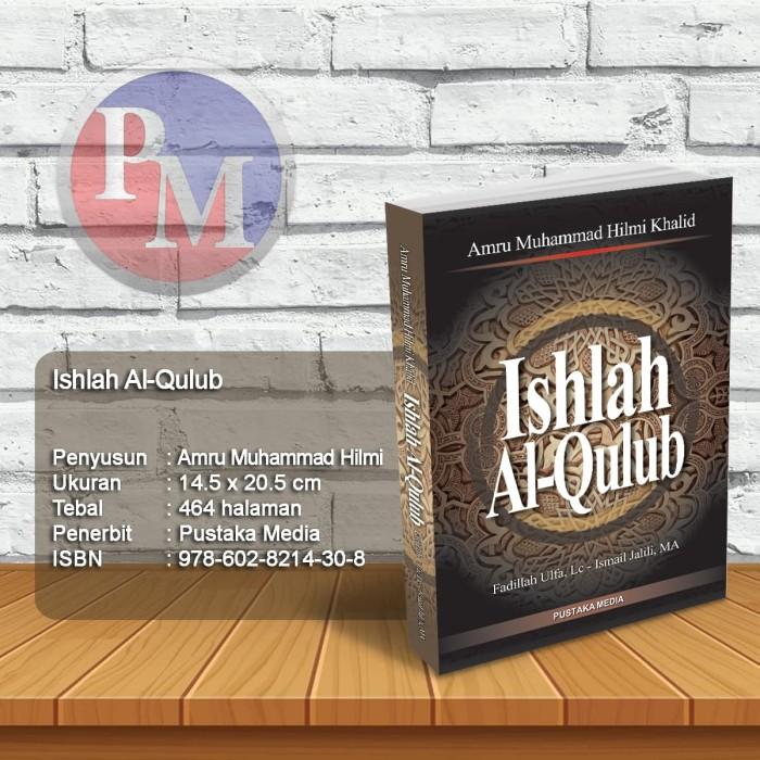 Foto Produk Ishlah Al-Qulub Mensucikan Hati dari Pustaka Media Surabaya