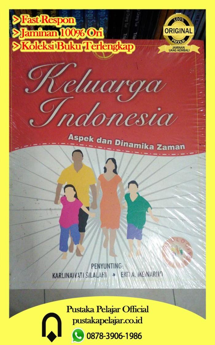 Jual BUKU KELUARGA INDONESIA KARLINAWATI RAJAWALI PERS Kota Yogyakarta Pustaka Pelajar Ficial
