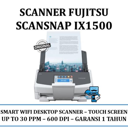 harga Scanner fujitsu scansnap ix1500 / scan snap ix 1500 - garansi resmi Tokopedia.com