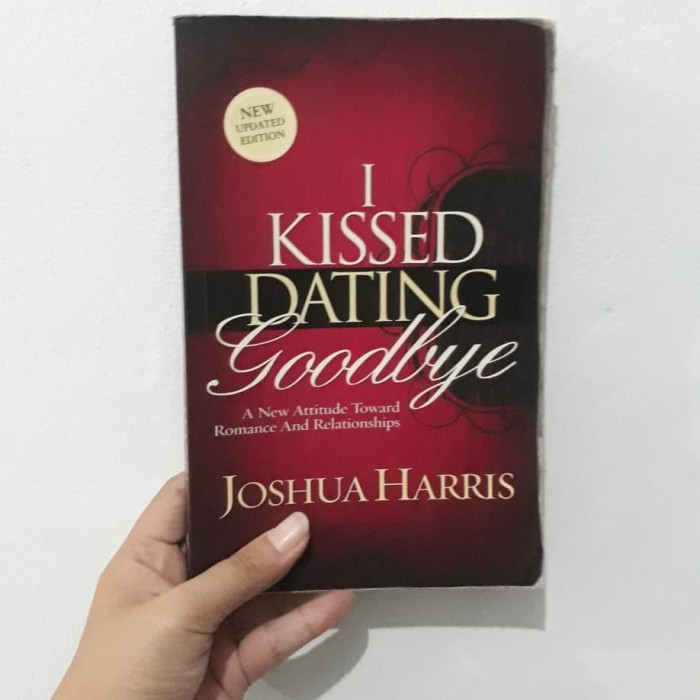 Beli buku i kissed dating goodbye