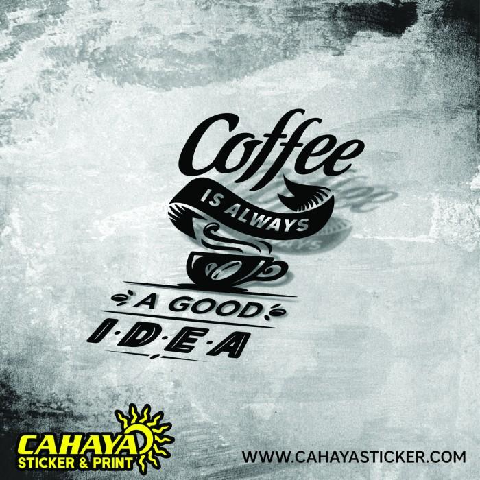 jual sticker quotes coffee kota tangerang selatan cahaya