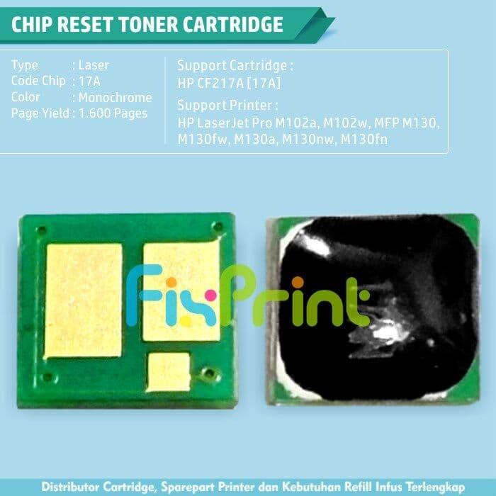 Jual Chip Reset Cartridge Toner HP 17A CF217A, Printer Laserjet M102a M130a  - Kota Surabaya - FixPrint Store | Tokopedia