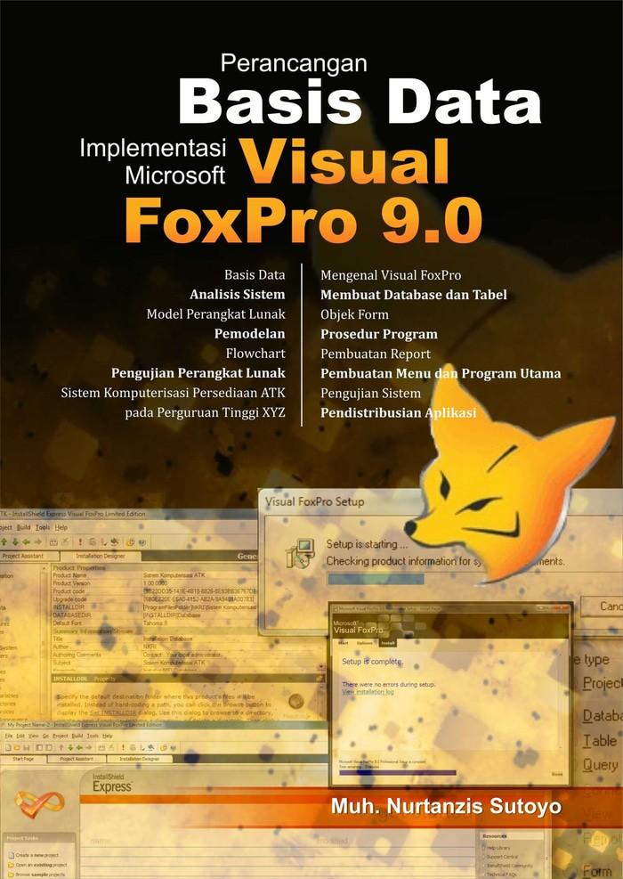 Jual Perancangan Basis Data Implementasi Microsoft Visual Foxpro 9 0 - Kab   Sleman - Al-Jiddan Shop | Tokopedia