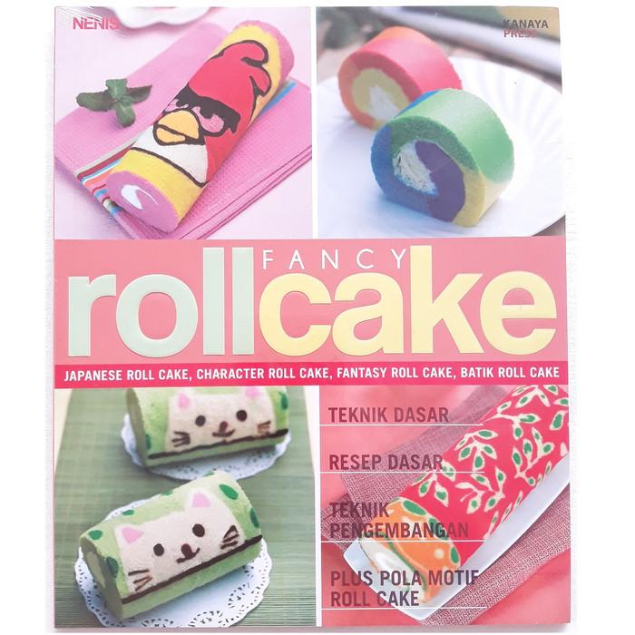 harga Buku panduan memasak rollcake membuat bolu gulung : fancy roll cake Tokopedia.com