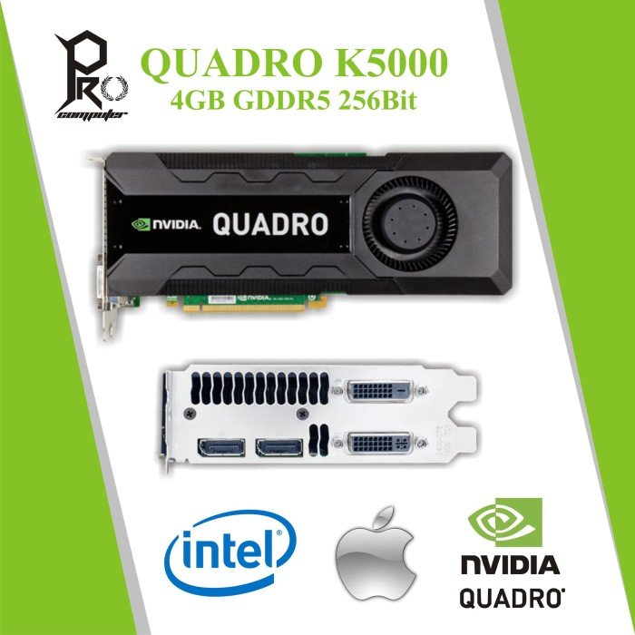 Jual Nvidia Quadro K5000 4GB DDR5 256Bit VGA Profesional PC & Apple Mac Pro  - Kota Bandar Lampung - Pro Komputer | Tokopedia
