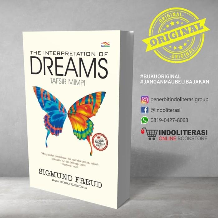 Foto Produk The Interpretation Of Dream Tafsir Mimpi Sigmund Freud dari Penerbit Indoliterasi