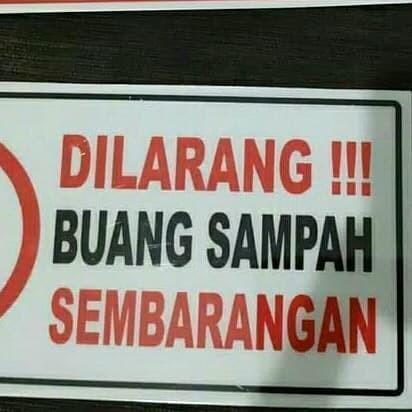 Foto Produk sign board dilarang buang sampah sembarangan dari rumasa