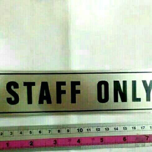 Foto Produk sign board staff only dari rumasa