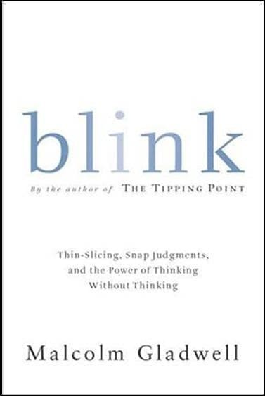Blink The Power Of Thinking Without Thinking Ebook