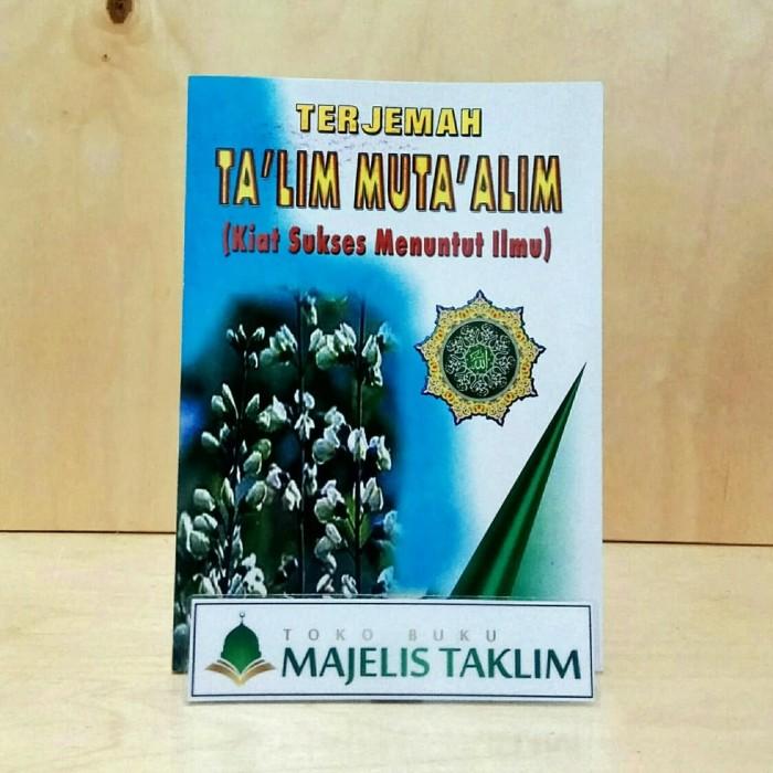 Jual Terjemah Ta'lim Muta'alim - Kiat Sukses Menuntut Ilmu