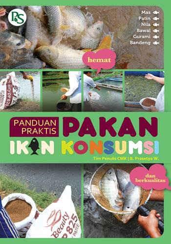 harga Buku panduan praktis pakan ikan konsumsi Tokopedia.com