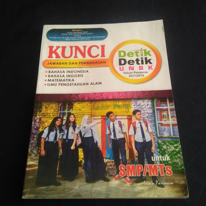 Jual Buku Kunci Jawaban Dan Pembahasan Detik Detik Unbk Smp Mts 2017 2018 Jakarta Barat Abatastore Tokopedia