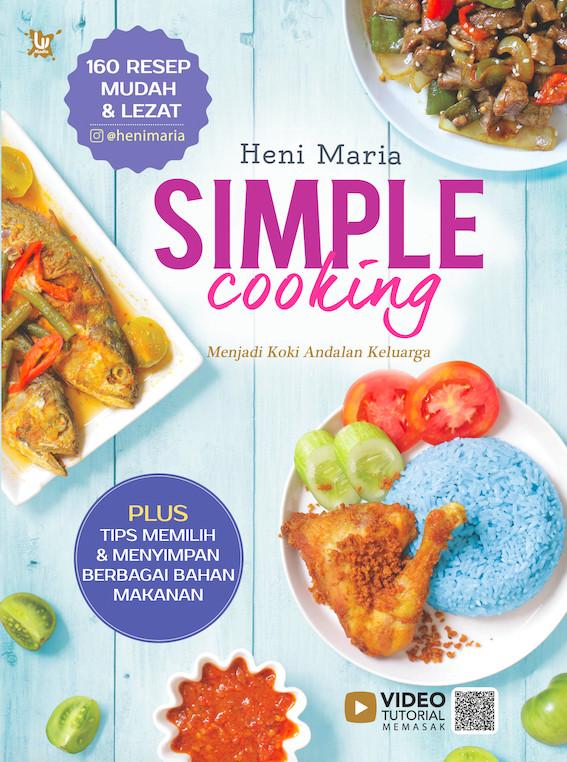 Foto Produk Simple Cooking - Heni Maria - Wahyu Media dari Republik Fiksi