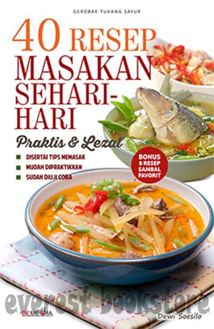 Jual 40 Resep Masakan Sehari Hari Praktis Lezat Jakarta Selatan Boookstore Tokopedia