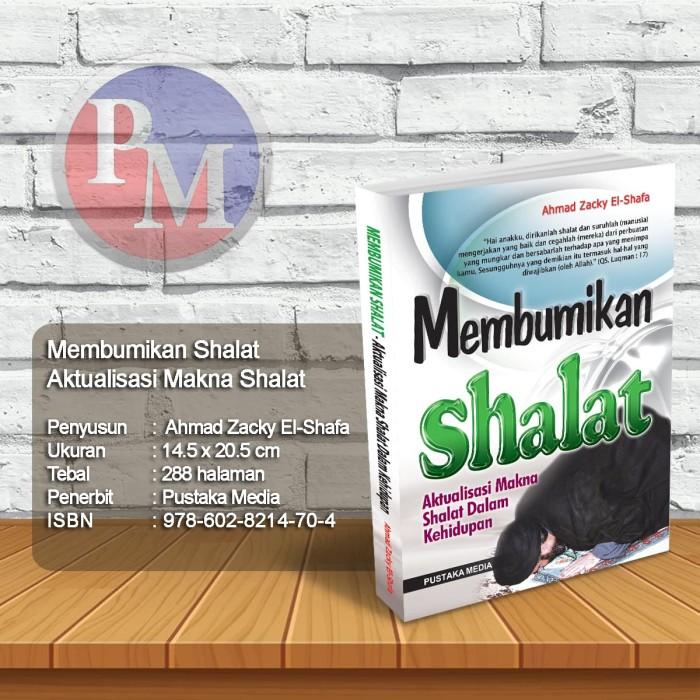 Foto Produk Membumikan Shalat dari Pustaka Media Surabaya