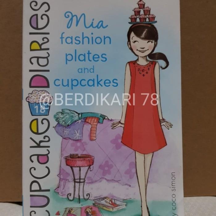 Mia Fashion Plates and Cupcakes: Cupcake Diaries Book #18