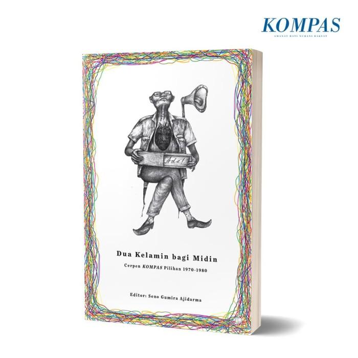 harga Dua kelamin bagi midin – cerpen kompas pilihan 1970 – 1980 Tokopedia.com
