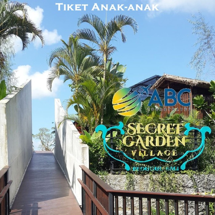 Jual Voucher Wisata Tour Travel Tket Anak Secret Garden Village Kota Denpasar Abc Tour Bali Tokopedia