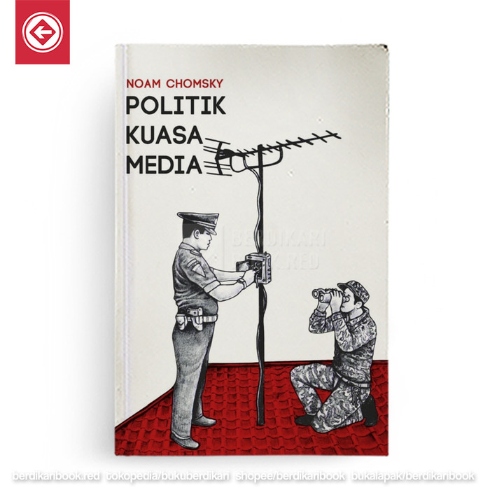 Foto Produk Politik Kuasa Media Republish dari Berdikari Book