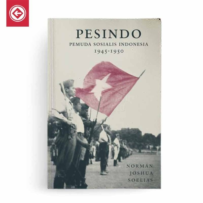 harga Pesindo: pemuda sosialis indonesia 1945-1950 Tokopedia.com