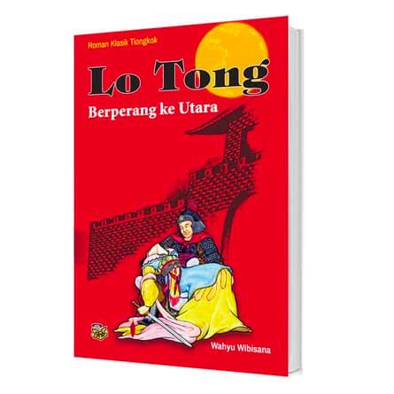 harga Buku lo tong (berperang ke utara) . roman klasik tiongkok Tokopedia.com